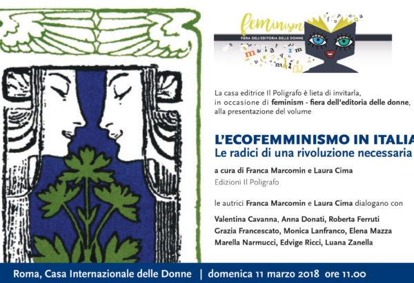 L'ECOFEMMINISMO IN ITALIA – UNA RIVOLUZIONE NECESSARIA presentazione alla CASA INTERNAZIONALE DELLE DONNE DI ROMA